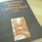 Unterm Rad von Hermann Hesse